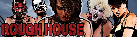 Rough House banner